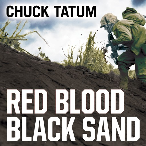 Red Blood, Black Sand, Chuck Tatum