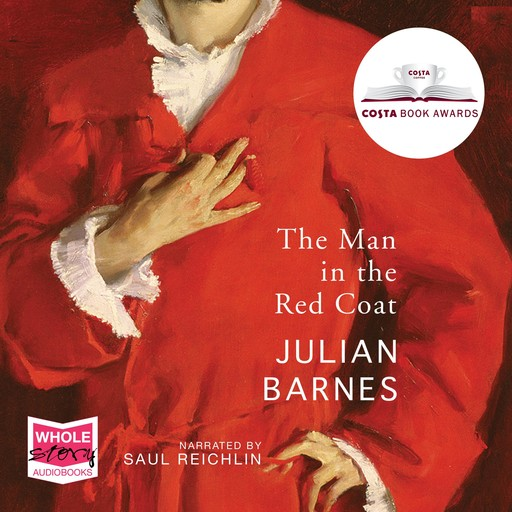 The Man in the Red Coat, Julian Barnes