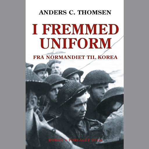 I fremmed uniform, Anders C. Thomsen