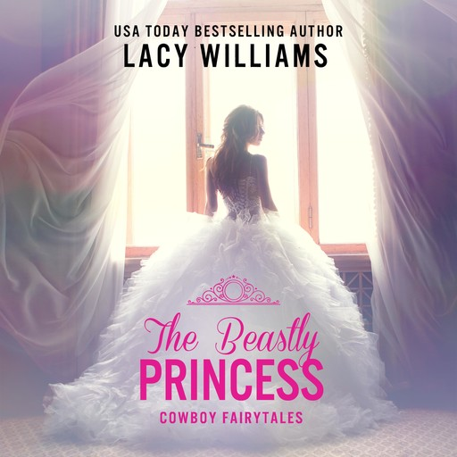 The Beastly Princess, Lacy Williams