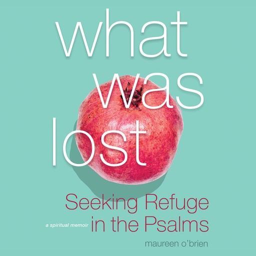 What Was Lost, Maureen O'Brien