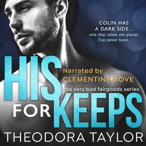 His for Keeps, Theodora Taylor