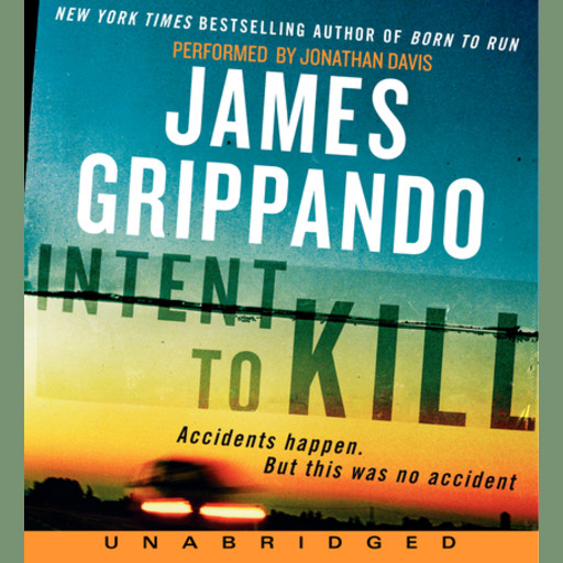 Intent to Kill, James Grippando