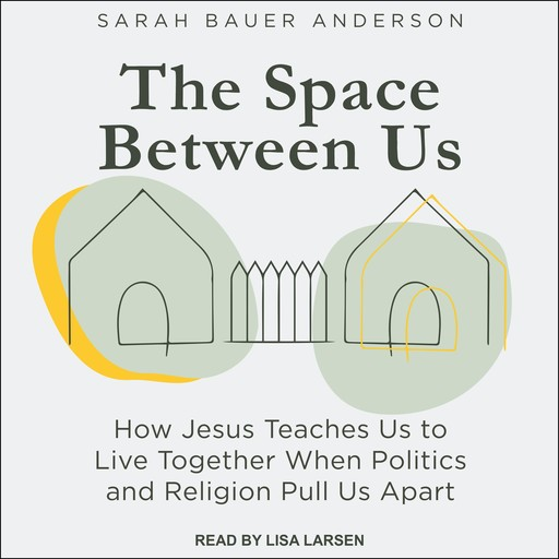 The Space Between Us, Sarah Anderson, Gary Bauer