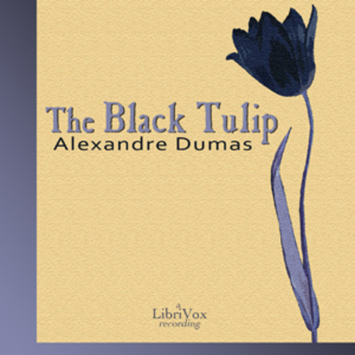 The Black Tulip, Alexander Dumas