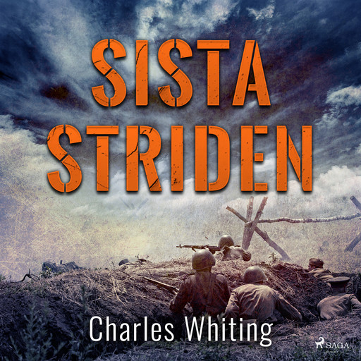 Sista striden, Charles Whiting