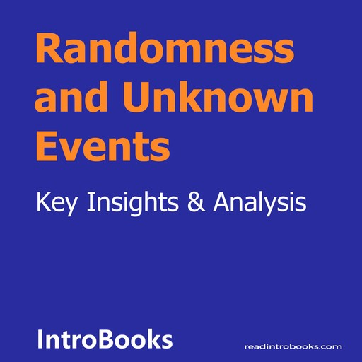 Randomness and Unknown Events, Introbooks Team