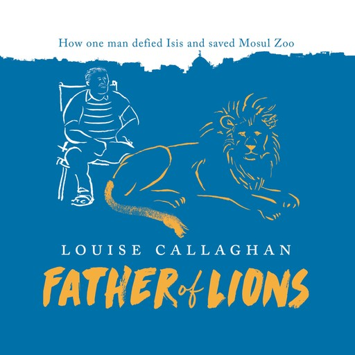Father of Lions, Louise Callaghan