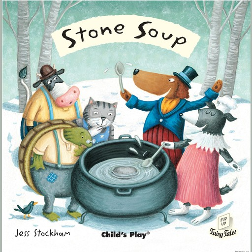 Stone Soup, Child's Play