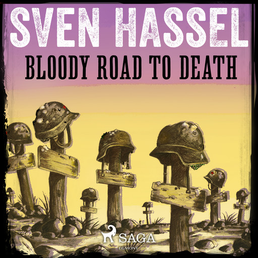 Bloody Road to Death, Sven Hassel