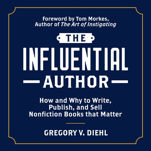 The Influential Author, Gregory V. Diehl