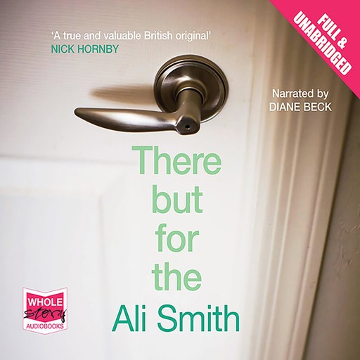 There But For The, Ali Smith