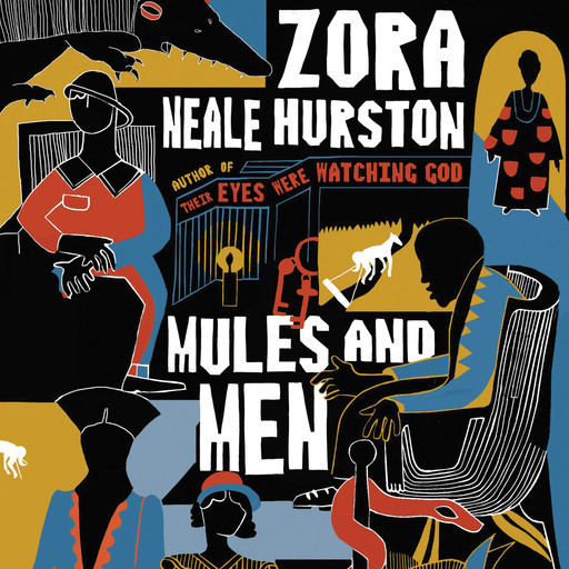 Mules and Men, Zora Neale Hurston
