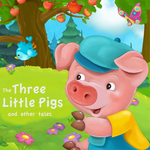 The Three Little Pigs and Other Tales, Andrew Lang, Flora Annie Steel, Brothers Grimm