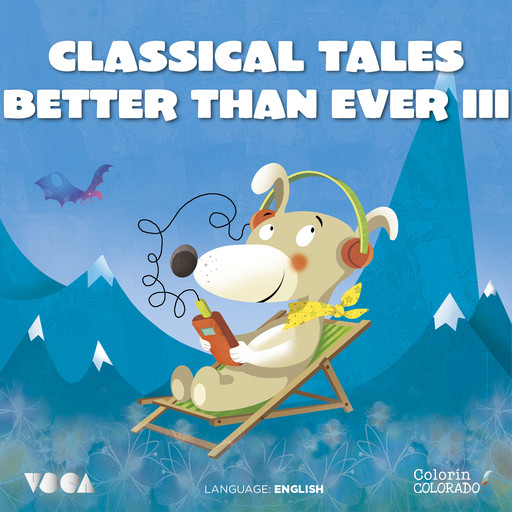 Classical Tales Better Than Ever (Parte 3), Mark Twain, Charles Perrault, Hans Christian Andersen, Hermanos Grimm