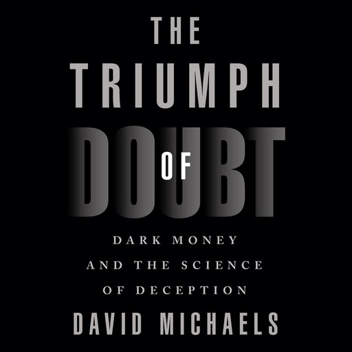 The Triumph of Doubt, David Michaels