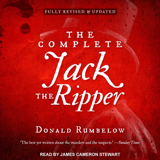 The Complete Jack the Ripper, Donald Rumbelow