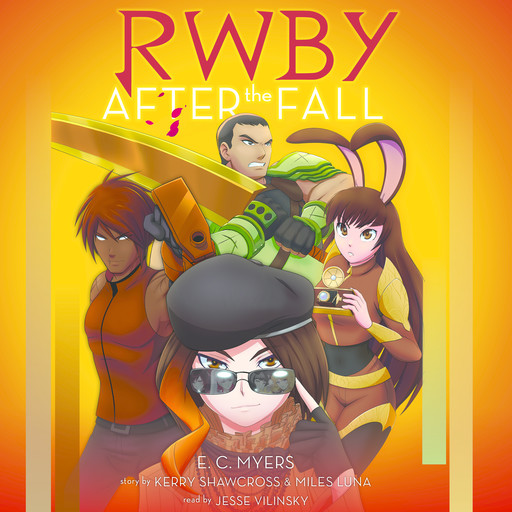 RWBY: After the Fall, E.C.Myers