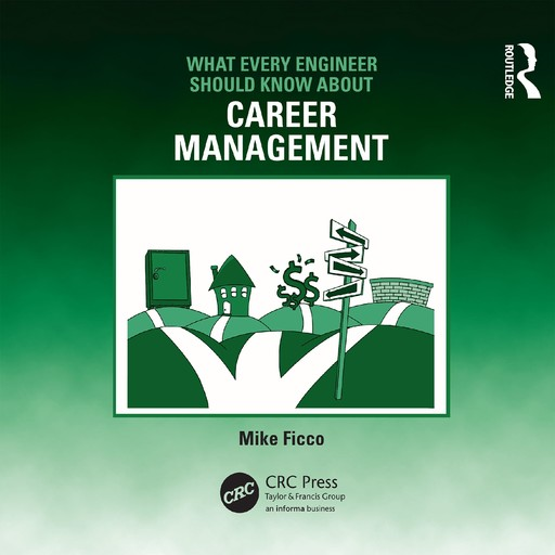 What Every Engineer Should Know About Career Management, Mike Ficco