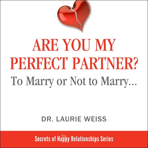 Are You My Perfect Partner?, Laurie Weiss