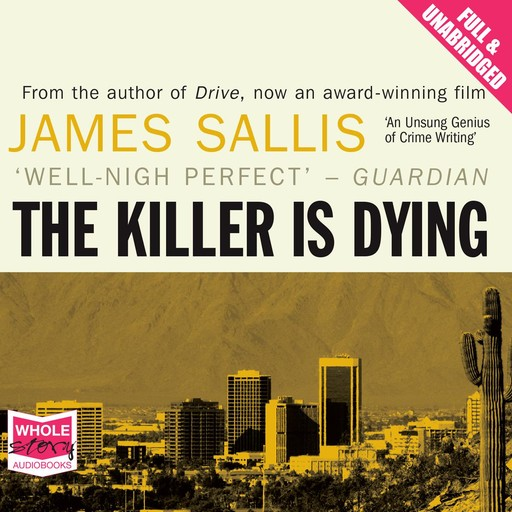 The Killer is Dying, James Sallis