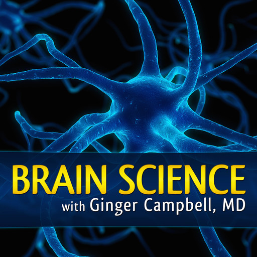 """BS 149 """"Happy Brain"""" with Dr. Dean Burnett, Ginger Campbell"""