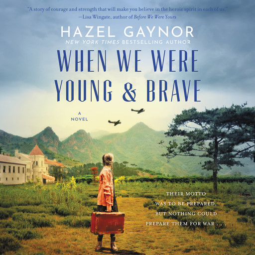 When We Were Young & Brave, Hazel Gaynor