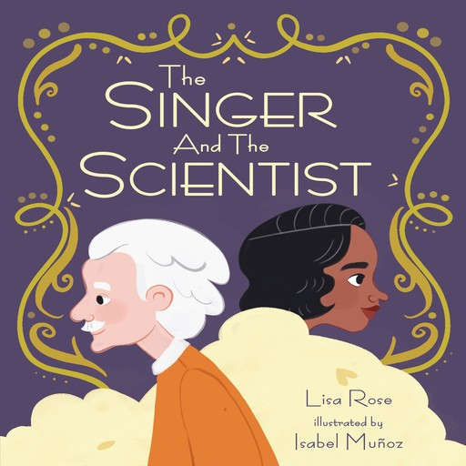 The Singer and the Scientist, Lisa Rose