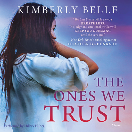 The Ones We Trust, Kimberly Belle