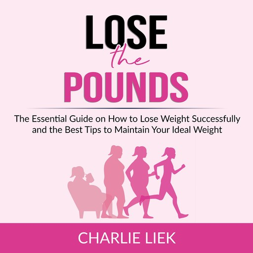 Lose the Pounds, Charlie Liek