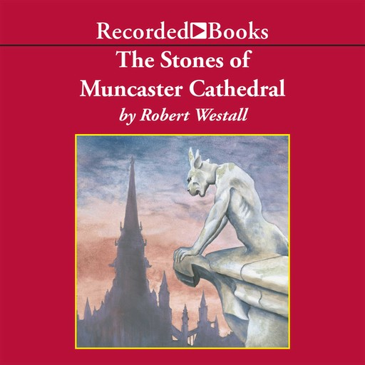 The Stones of Muncaster Cathedral, Robert Westall