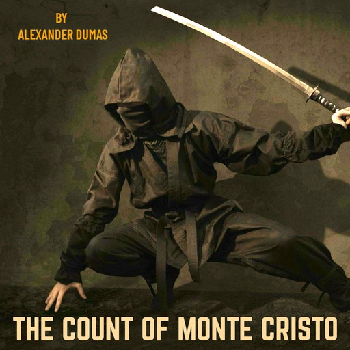 The Count of Monte Cristo, Alexander Dumas