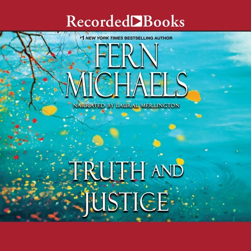 Truth and Justice, Fern Michaels