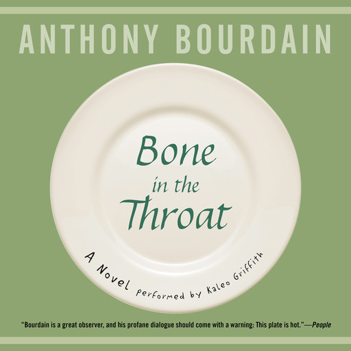 Bone in the Throat, Anthony Bourdain