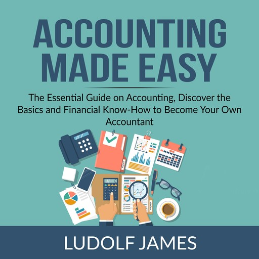 Accounting Made Easy, Ludolf James