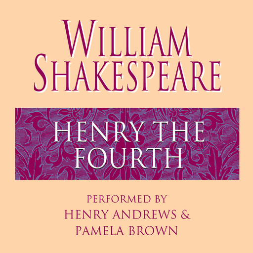 Henry the Fourth, William Shakespeare