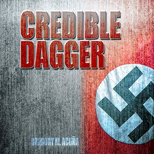 Credible Dagger, Gregory Acuna, Gregory M. Acuna