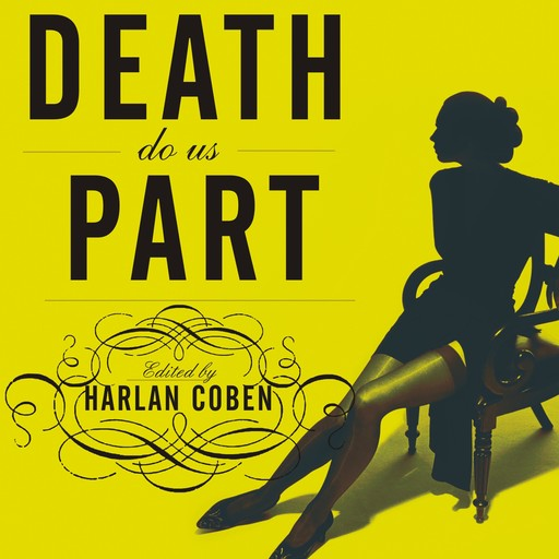 Mystery Writers of America Presents Death Do Us Part, Harlan Coben