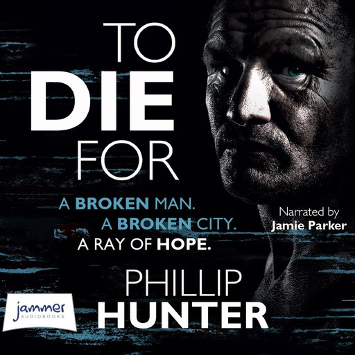To Die For, Phillip Hunter