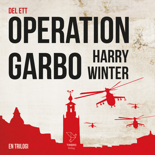 OPERATION GARBO, Harry Winter
