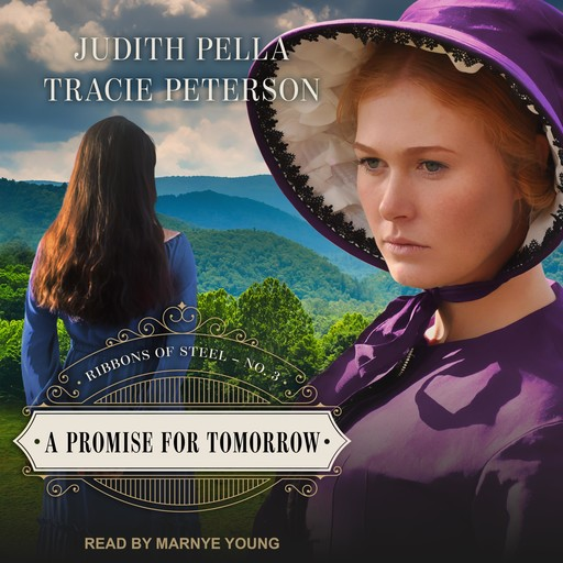 A Promise for Tomorrow, Tracie Peterson, Judith Pella