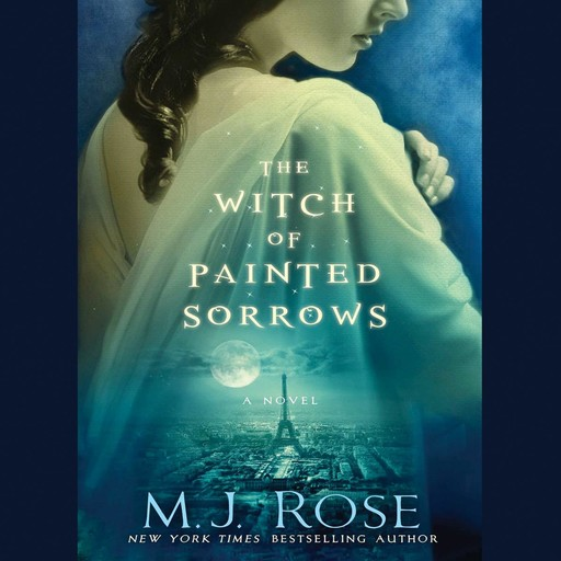 The Witch of Painted Sorrows, M.J.Rose