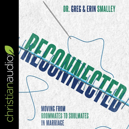 Reconnected, Gary Smalley, Erin Smalley