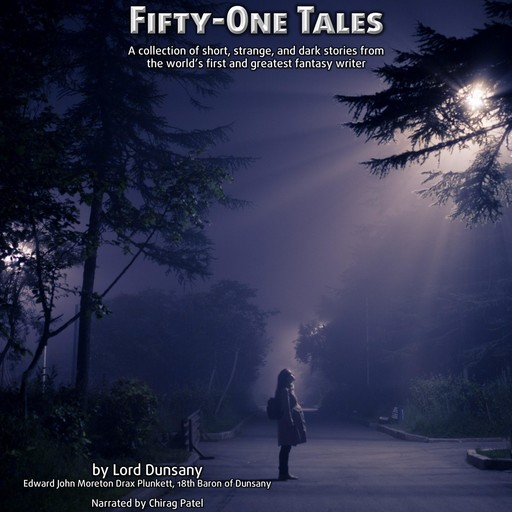 Fifty One Tales, Lord Dunsany