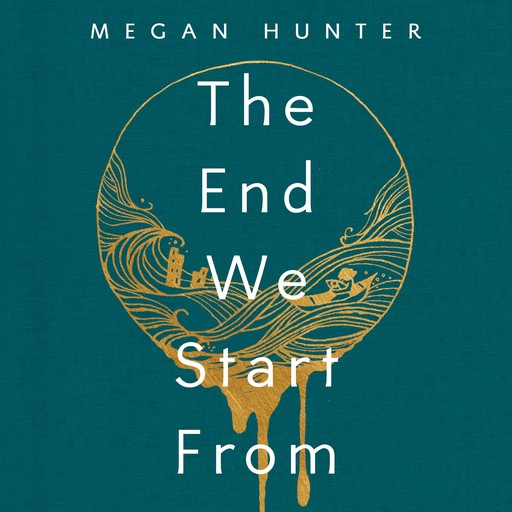 The End We Start From, Megan Hunter
