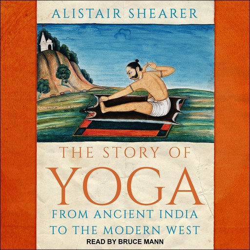The Story of Yoga, Alistair Shearer