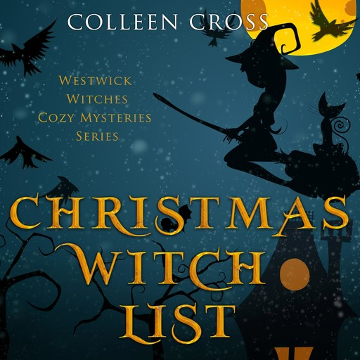 Christmas Witch List, Colleen Cross