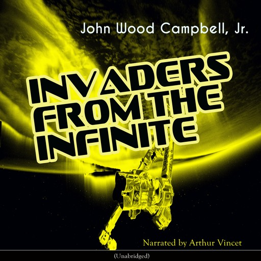 Invaders from the Infinite, J.R., John Wood Campbell