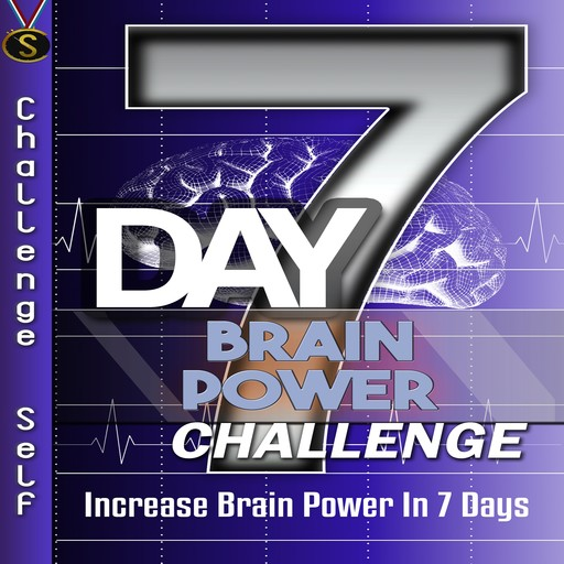7-Day Brain Power Challenge, Challenge Self