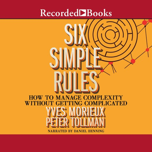 Six Simple Rules, Yves Morieux, Peter Tollman